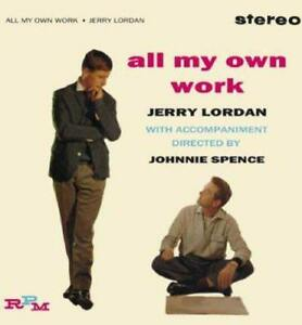 Jerry-Lordan-All-My-Own-Work-NEW-CD