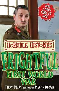 Frightful-First-World-War-Horrible-Histories-TV-Tie-in-Deary-Terry-Very-Goo