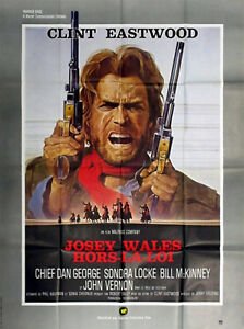 Details about OUTLAW JOSEY WALES 1976 Clint Eastwood Sondra Locke Western  FRENCH POSTER