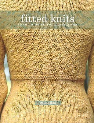 Fitted Knits: 25 Designs for the Fashionable Knitter Japel, Stefanie