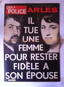QUI-Police-13-03-1980-Arles-Il-tue-une-femme-pour-rester-fidele-a-son-epouse