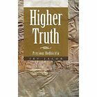 Higher Truth: Precious Bodhicitta by Irv Jacob (Hardback, 2013)