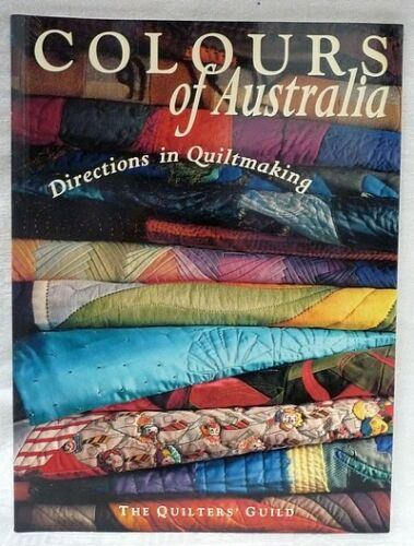 1 of 1 - QUILTER'S GUILD. THE STAFF Colours of Australia - Softcover
