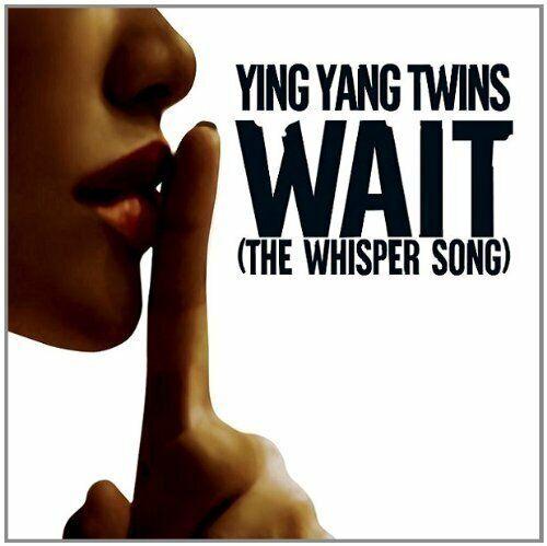 Ying Yang Twins Wait (the whisper song; 2005)  [Maxi-CD]