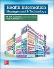 Health Information Management and Technology by M. Beth Shanholtzer, Gary W. Ozanich (Paperback, 2015)