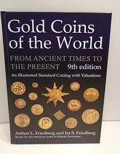 Gold Coins Of The World From Ancient Times To Present 9th Ed. By Friedberg