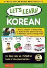 Let's Learn Korean: 64 Basic Korean Words and Their Uses (Flashcards, Audio CD, Games & Songs, Learning Guide and Wall Chart) by Laura Armitage (Hardback, 2015)
