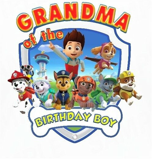 Paw Patrol Grandma Of The Birthday Boy Shirt Iron On Transfer For Sale Online