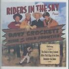 Davy Crockett King of The Wild Front 0011661812321 by Riders in The Sky CD