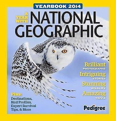 Pedigree Books Ltd, National Geographic Yearbook 2014 (Yearbooks 2014), Excellen