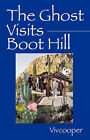 The Ghost Visits Boot Hill by Vivian Cooper (Paperback / softback, 2007)