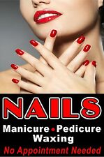 Nails Manicure Pedicure Waxing Advertising Business Poster Sign 24x36 Window