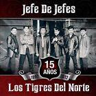 Jefe de Jefes by Los Tigres del Norte (CD, Oct-2012, Fonovisa)