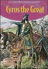Cyrus the Great by Samuel Willard Crompton (Hardback, 2008)