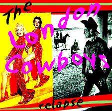 LONDON COWBOYS 'Relapse' 2CD anthology Idols Johnny Thunders New York Dolls new