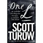 One L: The Turbulent True Story of a First Year at Harvard Law School by Scott Turow (Paperback, 2014)