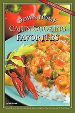Down-Home Cajun Cooking Favorites by Neal Bertrand (2011, Paperback, Revised)