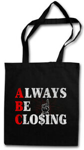 ALWAYS BE CLOSING STOFFTASCHE ABC Sales Glengarry Glen Office agents Ross