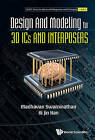 Design and Modeling for 3D ICs and Interposers by Ki Jin Han, Madhavan Swaminathan (Hardback, 2013)
