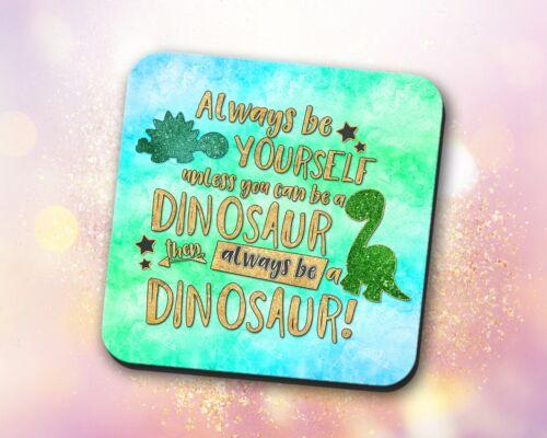 Custom ~ Funny Quote Teal Decor ~ Vivid Coaster Watercolor Gift Dinosaur