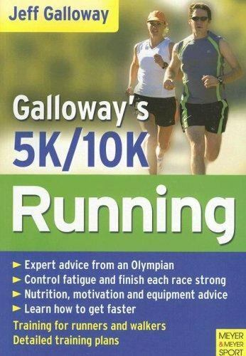 Galloway's 5k and 10k Running by Jeff Galloway