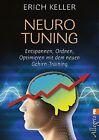 Neuro-Tuning von Erich Keller (2013, Taschenbuch)