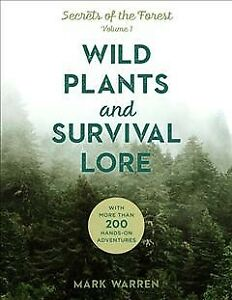Wild Plants and Survival Lore, Paperback by Warren, Mark, Brand New, Free shi...
