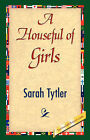 A Houseful of Girls by Sarah Tytler (Paperback / softback, 2007)