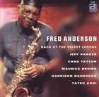 Back at the Velvet Lounge [PA] by Fred Anderson (Sax) (CD, Oct-2003, Delmark (Label))