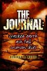 The Journal: Cracked Earth, Ash Fall, Crimson Skies by Deborah D. Moore (Paperback, 2016)