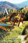 A Family's Gift: Our Gift to the World by Richard Kellogg, Michael Kellogg (Paperback / softback, 2011)