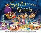 Santa Is Coming to Illinois by Steve Smallman (Hardback, 2013)