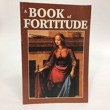 A Book of Fortitude~Seton Press~Homeschool~Catholic stories for grade school