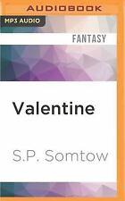 Timmy Valentine: Valentine 2 by S. P. Somtow (2016, MP3 CD, Unabridged)