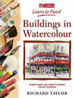 Buildings in Watercolour by Richard S. Taylor (Paperback, 2002)