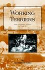 Working Terriers - Their Management Training and Work Etc. 9781905124015