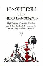 ALEISTER CROWLEY - HASHEESH: THE HERB DANGEROUS Level Press CANNABIS HASHISH 420