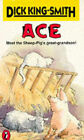 Ace by Dick King-Smith (Paperback, 1991)