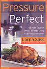 Pressure Perfect by Lorna Sass (Hardback, 2004)