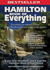 Hamilton Book of Everything: Everything You Wanted to Know about Hamilton and Were Going to Ask Anyway by Kim Arnott (Paperback / softback, 2008)