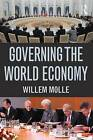 Governing the World Economy by Professor Willem Molle (Paperback, 2013)