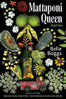 Mattaponi Queen: Stories by Belle Boggs (Paperback / softback, 2010)