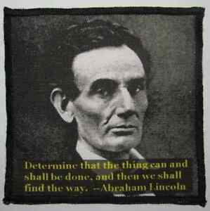 Sew On ABRAHAM LINCOLN QUOTE Printed Patch Jacket! Backpack Bag Vest
