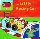 Little Racing Car by Bonnier Books Ltd (Board book, 2010)
