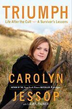 Triumph: Life After the Cult--A Survivor's Lessons, Carolyn Jessop, Laura Palmer