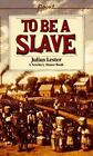 Point: To Be a Slave by Julius Lester (1968, Paperback)