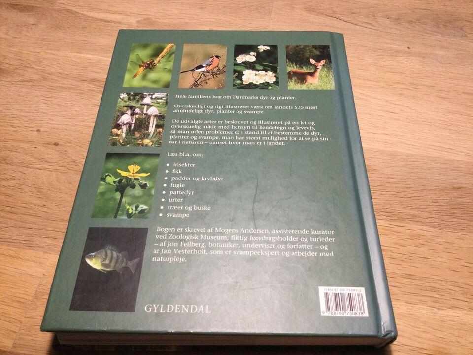 Danmarks dyr og planter, Mogens Andersen & Jon Feilberg,
