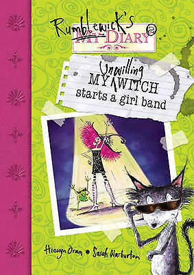 """1 of 1 - """"AS NEW"""" My Unwilling Witch Starts a Girl Band (Rumblewick Diaries), Oram, Hiawy"""
