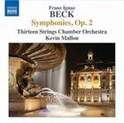 Beck Symphonies Op. 2 Thirteen Strings Chamber Orchestra Kevin Mallon Naxos