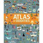 Atlas of Oddities by Clive Gifford (Hardback, 2016)